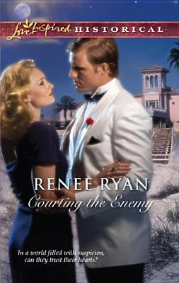 Courting the Enemy by Renee Ryan