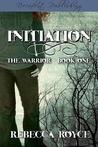 Initiation by Rebecca Royce