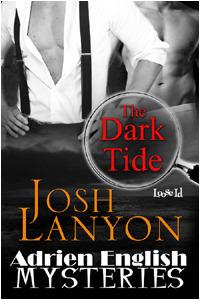 The Dark Tide by Josh Lanyon