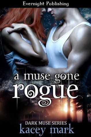 A Muse Gone Rogue (Dark Muse, #1)