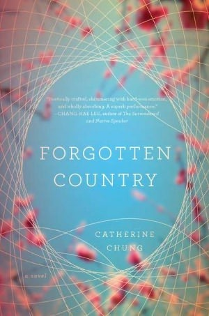 "Book cover of ""Forgotten Country"" by Catherine Chung"