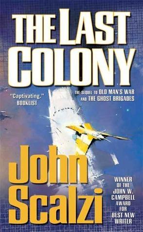 The Last Colony by John Scalzi