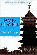 Noble House(Asian Saga: Chronological Order 5)