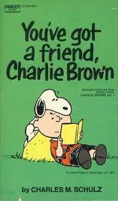 You've Got A Friend Charlie Brown (Peanuts Coronet, #34)