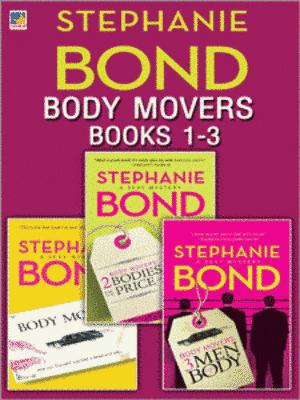 Body Movers books 1-3 by Stephanie Bond