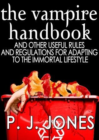 The Vampire Handbook by P.J. Jones