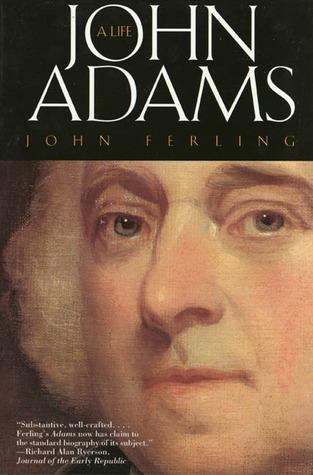 John Adams by John Ferling