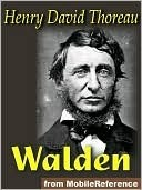 Walden, or Life in the Woods by Henry David Thoreau