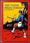 The Young Franc-Tireurs and Their Adventures in the Franco-Prussian War