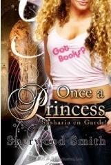 Once a Princess(Sasharia en Garde! 1)