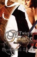 Twice a Prince by Sherwood Smith