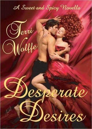 Desperate Desires by Terri Wolffe