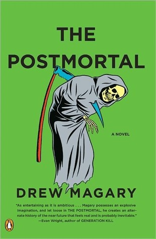 Ebook The Postmortal by Drew Magary TXT!
