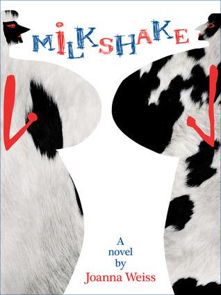 Milkshake by Joanna Weiss