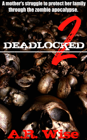 Deadlocked (Deadlocked, #2)