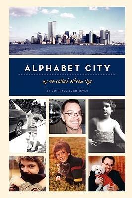 Alphabet City: My So-Called Sitcom Life - EPUB FB2 por Jon Paul Buchmeyer
