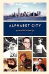 Alphabet City: My...