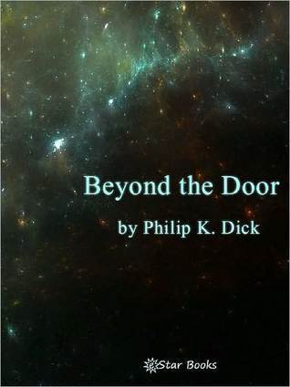Beyond the Door by Philip K. Dick