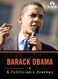 Barack Obama: A Politician's Journey