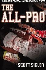 The All-Pro by Scott Sigler