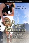 Wild West Weekend (Book 1)