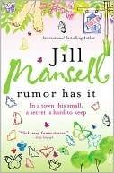 Rumor Has It by Jill Mansell
