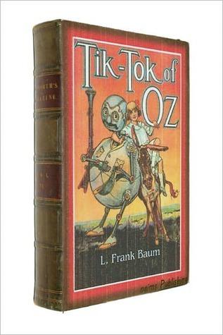 Tik-Tok of Oz (Books of Wonder) (Oz, #8)