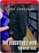 The Executive's Wife by Lara Santiago