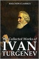 The Collected Works of Ivan Turgenev