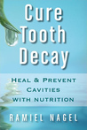Cure Tooth Decay:...