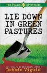 Lie Down in Green Pastures (The Psalm 23 Mysteries, #3)