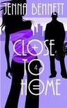 Close to Home (A Savannah Martin Mystery, #4)