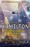 Manhattan In Reverse by Peter F. Hamilton