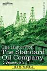 History of Standard Oil Company by Ida Minerva Tarbell