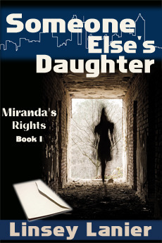Someone Else's Daughter (Miranda's Rights, #1)
