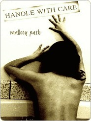 Handle With Care by Mallory Path