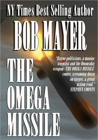 The Omega Missile Black Ops 3 By Bob Mayer