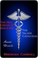 The Silver Caduceus (Red Cross of Gold #8)