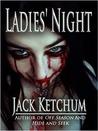 Ladies' Night by Jack Ketchum