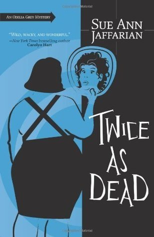 Twice As Dead by Sue Ann Jaffarian