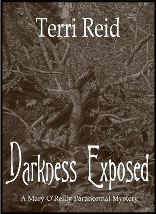 Darkness Exposed by Terri Reid
