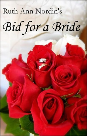 Bid for a Bride by Ruth Ann Nordin