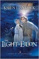 Light Of Eidon (Legends of the Guardian-King, #1)