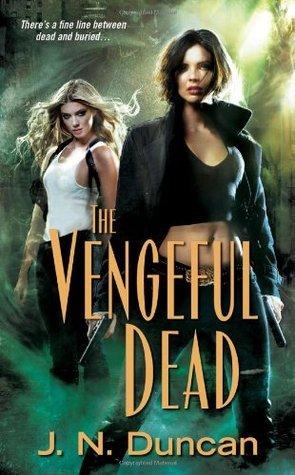 The Vengeful Dead by J.N. Duncan