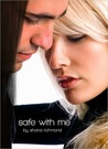 Safe With Me (Safe with Me, #2)