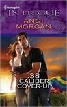 .38 Caliber Cover-Up by Angi Morgan