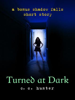 Turned at Dark (Shadow Falls, #0.5)