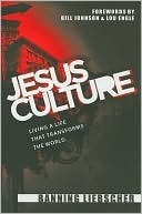 Jesus Culture by Banning Liebscher