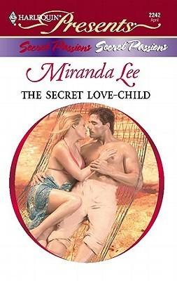 The Secret Love-Child by Miranda Lee