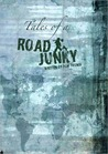 Tales of a Road Junky